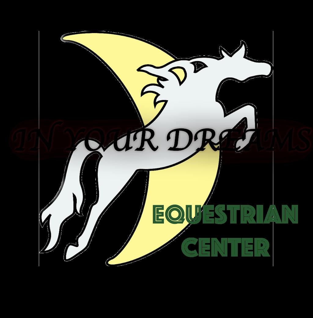 In Your Dreams Horse Farm
